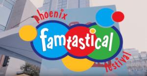 Third Annual Phoenix Famtastical Festival